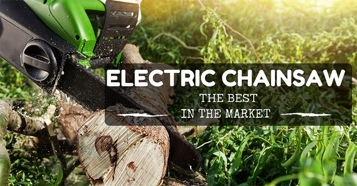 Whats the best electric chainsaw in the market man of family best electric chainsaw keyboard keysfo Image collections