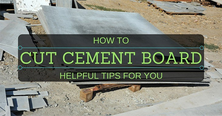 Cutting Cement Board : How to cut cement board helpful tips for you man of family