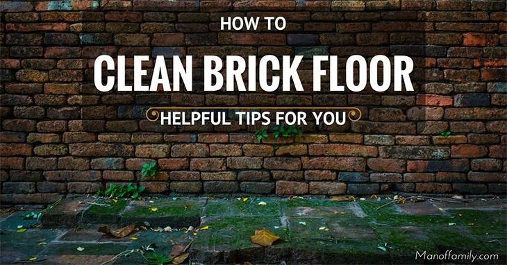 how to clean brick floor
