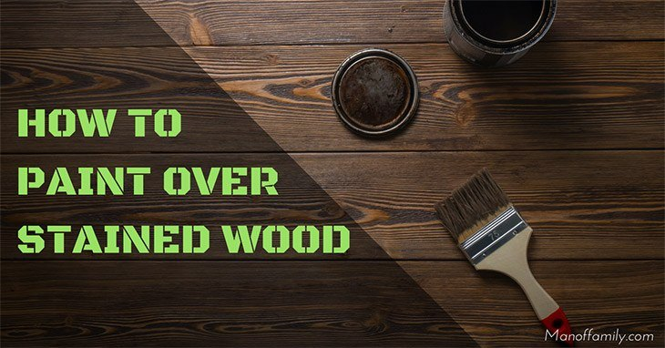 how to paint over stained wood