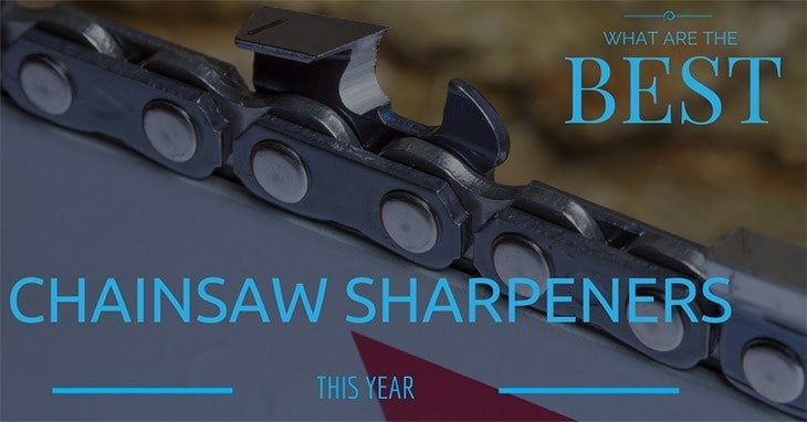 what are the best chainsaw sharpeners