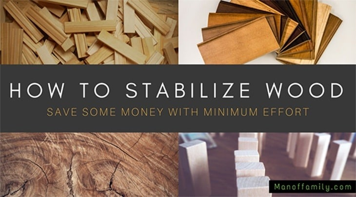 how to stabilize wood