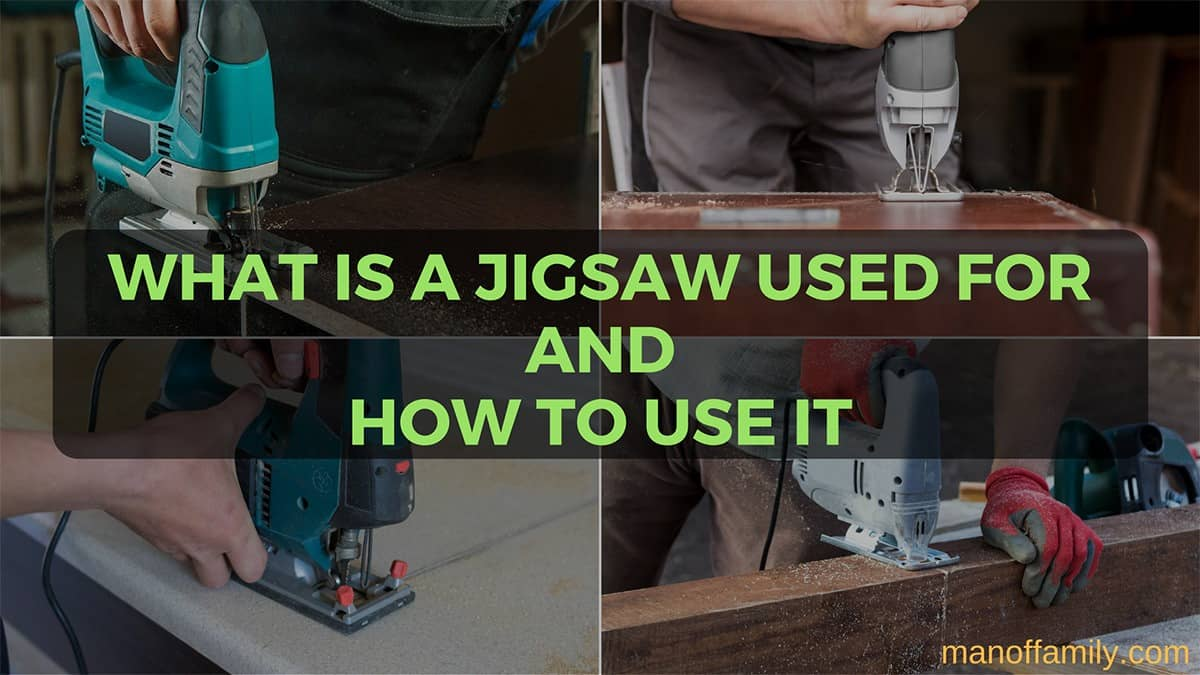 what is a jigsaw used for and how to use it