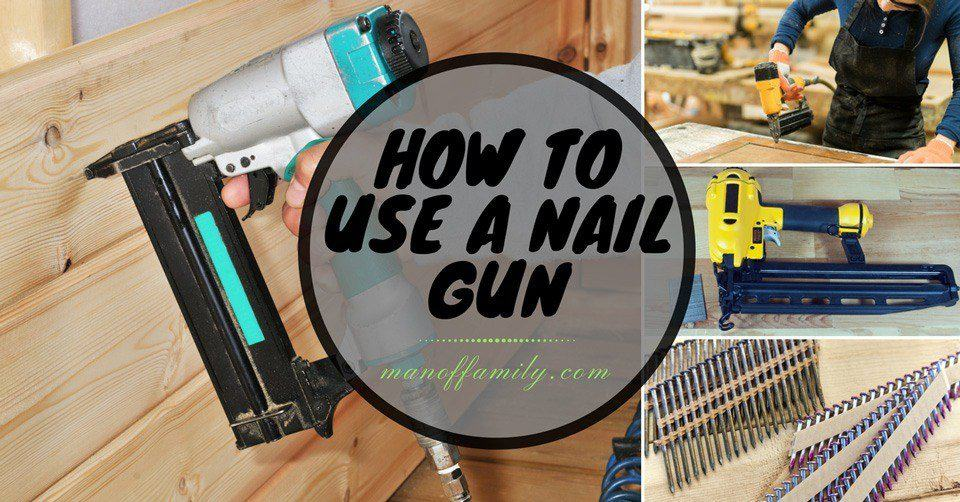 guide to use a nail gun