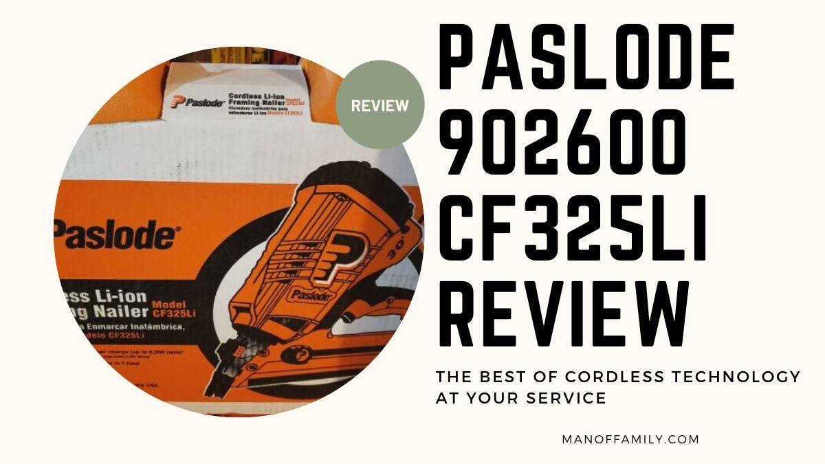 Paslode 902600 CF325Li Review