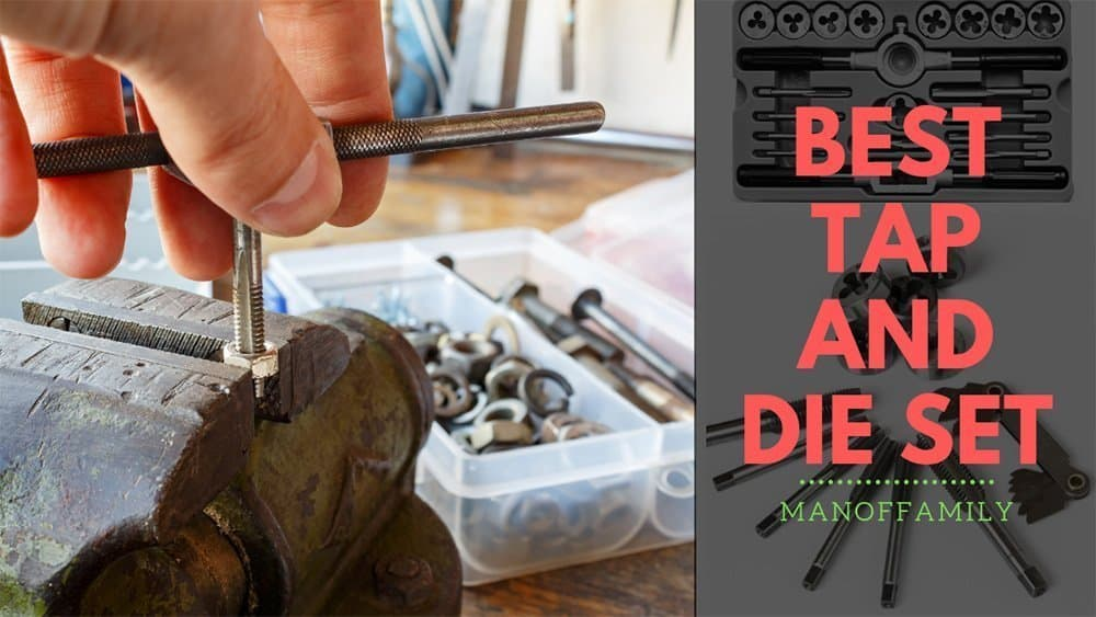 best tap and die set review